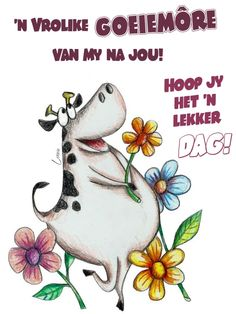 Cute Good Morning Quotes, Good Morning Messages, Good Morning Greetings, Good Morning Wishes, New Week Quotes, Lekker Dag, Good Morning Vietnam, Happy Wallpaper, Goeie More