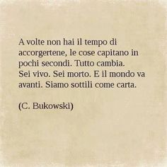 Solosepensi Literature Quotes, Writing Quotes, Mood Quotes, Charles Bukowski, Tumblr Quotes, Jokes Quotes, Dr Hook, Famous Phrases, Motivational Quotes