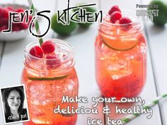 Make your own HEALTHY and Delicious Ice Tea!