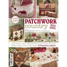 PATCHWORK COUNTRY Nº 1 - Revistas - Publicaciones Love Blue, Blue And White, Sewing Magazines, Country Quilts, Book Crafts, Craft Books, Book Quilt, Star Quilts, Quilted Bag