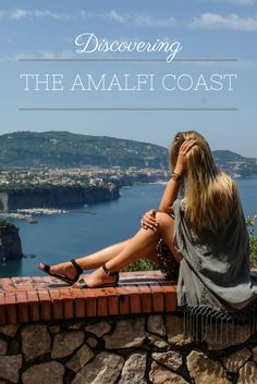 Discovering The Amalfi Coast