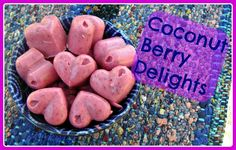 Berry Delights: A Tasty Way to Eat More Coconut Oil Coconut Berry Delights: A Tasty Way to Eat More Coconut Oil!Coconut Berry Delights: A Tasty Way to Eat More Coconut Oil! Coconut Recipes, Healthy Recipes, Healthy Sweets, Whole Food Recipes, Healthy Snacks, Snack Recipes, Simple Snacks, Healthy Appetizers, Healthy Fats