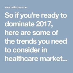 Top Healthcare Marketing Trends to Expect in 2017 Health Care, Trends, Marketing, Top, Crop Shirt, Shirts, Beauty Trends, Health