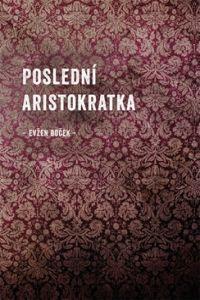Poslední Aristokratka