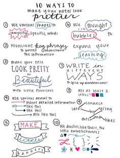 colourfulstudy:  studywithpaigey:  10 Ways to Make Your Notes Look Prettier, a helpful list made by me, Paige Hahs :)  So cute!!