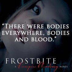 Vampire academy frostbite quote
