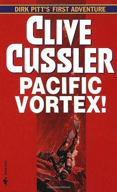 Pacific Vortex (1981) (Dirk Pitt # 1) - Clive Cussler