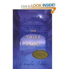 The Thief Lord (Indies Choice Book Awards. Young Adult Fiction): Cornelia Funke, Oliver Latsch: 9780439404372: Amazon.com: Books
