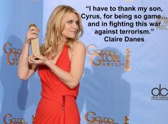 Claire Danes, accepting her Golden Globe for Best Actress TV Series - Drama for #Homeland