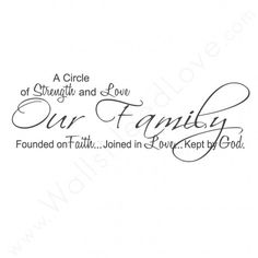 """""""Our Family, A Circle of Strength and Love"""" Wall Quote"""