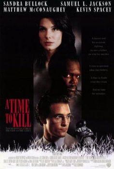 A Time to Kill / Öldürme Zamanı (1996)