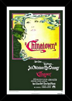 "Chinatown Movie Poster • $35.00 - Frame is Included • 16"" x 22"" Comes ready to hang. • Metal clips attached on back. • Backing board is mounted on back. • Ultra clear Plexiglas on front - costs us a lot more but prevents breakage. • Most items are sent within 72 hours or less - all have tracking • Satisfaction guaranteed or your money back.• We will combine orders to save you postage. • Click image to enlarge for awesome view - You will love this Print. Sportsworldwest.com"