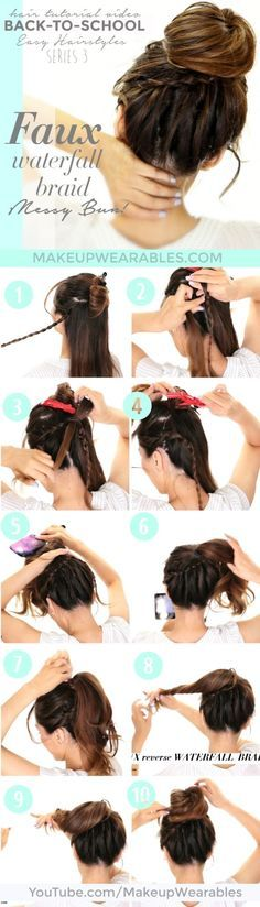 Totally Easy Faux Waterfall Braid Messy Bun | Braided Hairstyles