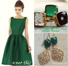 Wear this . . .  The Cassidy Earrings http://tippystockton.com/item_603/The-Cassidy-Earrings-.-Green-Agate--Gold-.-LaMer-.-Tippy-Stockton.htm