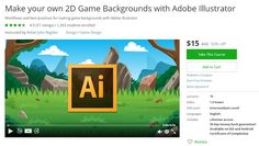 Coupon Udemy - Make your own 2D Game Backgrounds with Adobe Illustrator ($15 Only) - Course Discounts & Free
