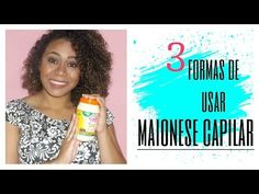 3 formas de usar a Maionese Capilar  Bia Telles...