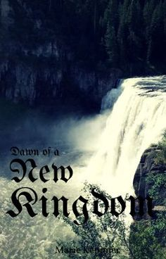 Dawn of a New Kingdom - Prologue #wattpad #teen-fiction