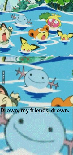 Omfg Wooper! I tought that you were innocent! xD