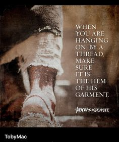 Grab His hem and do not let go because He will not let go of you - Amen Bible Verses Quotes, Bible Scriptures, Faith Quotes, Advice Quotes, Gospel Quotes, Biblical Verses, Prayer Verses, True Quotes, Qoutes