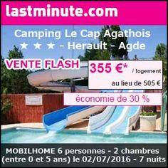 #missbonreduction; Vente flash : remise de 30% sur votre séjour au Camping Le Cap Agathois ★ ★ ★ - Herault - Agde - MOBILHOME 6 personnes - 2 chambres (entre 0 et 5 ans) le 02/07/2016 - 7 nuits. http://www.miss-bon-reduction.fr/details_bon_reduction_Lastminute_i852394_c1836003.html