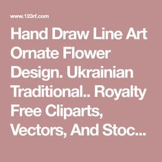 Hand Draw Line Art Ornate Flower Design. Ukrainian Traditional.. Royalty Free Cliparts, Vectors, And Stock Illustration. Image 16582308.