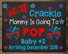 Pregnancy Announcement sign Fourth of July by InJOYPrints on Etsy - Modern July Baby Announcement, Second Baby Announcements, Chanel Baby Shower, Baby Girl Crochet Blanket, Summer Signs, The Birth Of Christ, Chalkboard Signs, Chalkboards, Reveal Parties