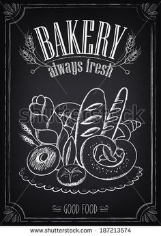 Illustration of Vintage Bakery Poster. Freehand drawing on the chalkboard: bread and other pastries vector art, clipart and stock vectors. Blackboard Art, Chalkboard Lettering, Chalkboard Signs, Bakery Shop Design, Arts Bakery, Bakery Sign, Vintage Design, Chalk Art, Grafik Design