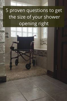 Shower openings can be tricky. Do you want a roll in shower, a barrier free shower, a walk in shower with a curb? What is best? Click through to get answers.