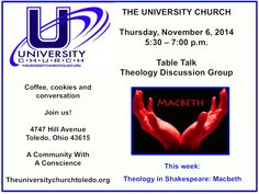 Join our theology discussion group at The University Church as we watch a video of a performance of Macbeth and discuss the theology that underlies Shakespeare's work. All are welcome!