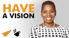 Have a VISION - Iyanla Vanzant - #Entspresso