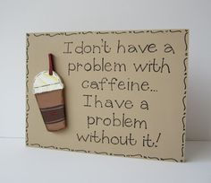 Hand Painted Wooden Tan Funny Coffee Sign / Kitchen by kimgilbert3, $12.00