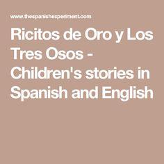 Ricitos de Oro y Los Tres Osos - Children's stories in Spanish and English