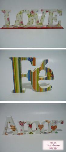 Letras em mdf com acabamento em tinta acrílica e tecido 100% algodão. Opções de 02 tamanhos. Curta a nossa Fan Page e consulte nossas opções, conheça nossos trabalhos!