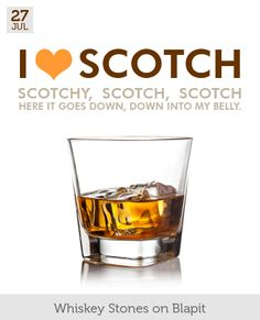 July 27 - I Heart Scotch