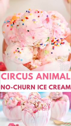 Circus Animal No-Churn Ice Cream is a sweet pink-and-white swirled ice cream, with LOTS of sprinkles and circus animal cookies mixed in! For maximum cuteness, serve them in gorgeous, edible white chocolate tulip bowls! Ice Cream Treats, Ice Cream Cookies, Ice Cream Desserts, Frozen Desserts, Ice Cream Recipes, Cream Cake, Fun Desserts, Delicious Desserts, Frozen Treats
