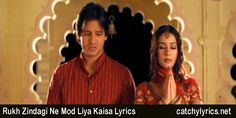 Rukh Zindagi Ne Mod Liya Kaisa Lyrics: The Sensational Heart Touching Sad Song from the Movie Masti which is Sung beautifully by Anand Raj Anand [Read More. New Lyrics, Song Lyrics, Saddest Songs, Beautiful Songs, Read More, Singing, Heart, Movies, Films