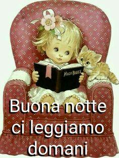 Buonanotte ci leggiamo domani immagini da condividere Italian Memes, Good Mood, Good Night, Cute Pictures, Facebook, Dolce, Smiley, Video, Funny