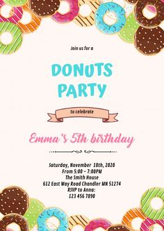 Customize this design with your video, photos and text. Easy to use online tools with thousands of stock photos, clipart and effects. Free downloads, great for printing and sharing online. A6. Tags: donuts birthday invitation, donuts and coffee flyer, donuts and diamonds bridal shower invitation, donuts and diaper, donuts and diaper sprinkle party, Birthday, Event Flyers , Birthday Invitation