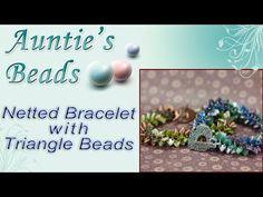 Netted Bracelet with Czech Glass Triangle Beads - Karla Kam - YouTube