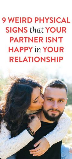 physical signs your partner isn't happy