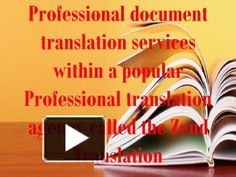 Professional document translation services within a popular Professional translation agency called the Zend Translation