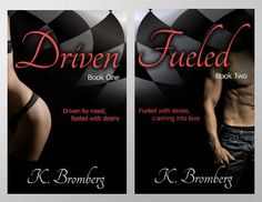 Driven series by K. Bromberg: http://www.thereadingcafe.com/fueled-driven-2-by-k-bromberg-cover-reveal-and-excerpt/