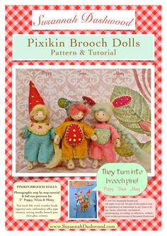 Pixikin Brooch Dolls Pattern and Tutorial by malphi on Etsy