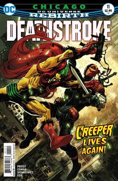 Deathstroke #11 Jack Ryder, a.k.a. the Creeper, investigates a series of murders in Chicago! https://gtowncomics.com/collections/new-releases/products/nov160218?variant=33140417228 #deathstroke