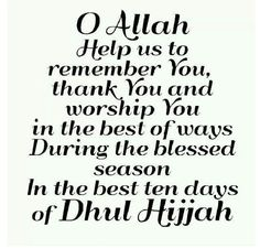 O Allah help us to remember You Dhul Hijjah Quotes, Allah Quotes, Great Quotes, Life Quotes, Islamic Posters, Beautiful Islamic Quotes, All About Islam, Islamic Images, Islamic Teachings