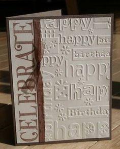 homemade cuttlebug cards | Cuttlebug Birthday Dry Emboss