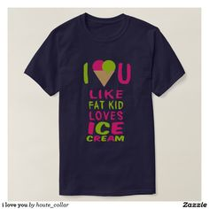 i love you t shirts $29.00 per shirt   Artwork designed by houte_collar