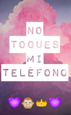 No toques mi teléfono