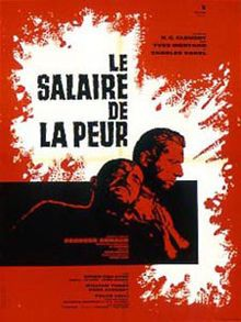 """Le Salaire de la peur"" de Henri-Georges Clouzot, the tittle of this film fits perfectly to its script, also the black and white contrast is very dramatic and strong"