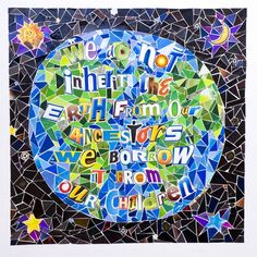 """We do not inherit the Earth from our ancestors, we borrow it from our children.""   Earth day wall art giclee of mosaic collage quotation by jonbender, $120.00"